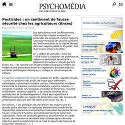 Pesticides: un sentiment de fausse sécurité chez les agriculteurs (Anses)