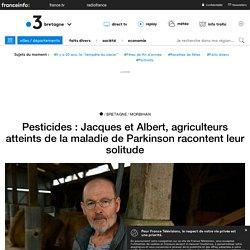 Pesticides : Jacques et Albert, agriculteurs atteints de la maladie de Parkinson racontent leur solitude