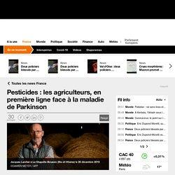 Pesticides : les agriculteurs, en première ligne face à la maladie de Parkinson