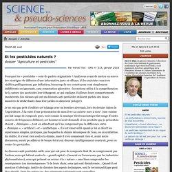 """Et les pesticides naturels ? - dossier """"Agriculture et pesticides"""""""