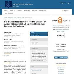 JOURNAL OF ARTHROPOD-BORNE DISEASES 13/06/17 Bio-Pesticides: New Tool for the Control of Aedes (Stegomyia) albopictus (Culicidae: Diptera) in Pakistan