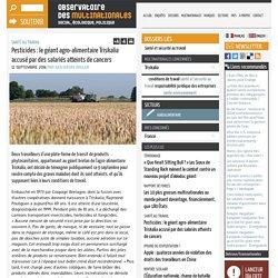 Pesticides : le géant agro-alimentaire Triskalia accusé par des salariés atteints de cancers