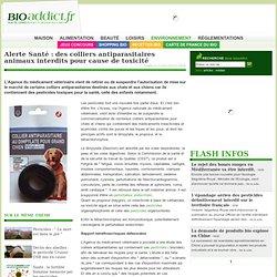 Alerte Santé et pesticides : des colliers antiparasitaires animaux interdits pour cause de toxicité