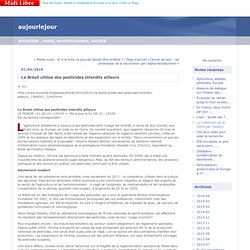 LE MONDE 02/06/10 Le Brésil utilise des pesticides interdits ailleurs