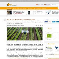 Pesticides : l'enquête sur France 2 bouscule les certitudes