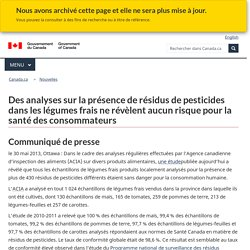 ACIA 30/05/13 Des analyses sur la présence de résidus de pesticides dans les légumes frais ne révèlent aucun risque pour la santé des consommateurs
