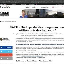 CARTE. Quels pesticides dangereux sont utilisés près de chez vous ?