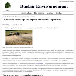 Les riverains des champs sont exposés à un cocktail de pesticides - duclair environnement Duclair Environnement
