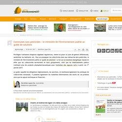 Communes sans pesticides: le ministère de l'Environnement publie un guide de solutions