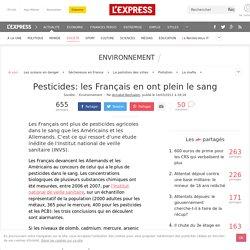 Pesticides: les Français en ont plein le sang