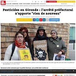 """Pesticides en Gironde : l'arrêté préfectoral n'apporte """"rien de nouveau"""""""