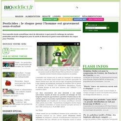 Pesticides et santé : le risque pour l'homme est gravement sous-évalué