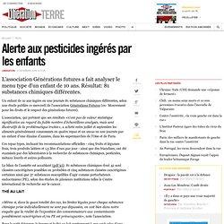Alerte aux pesticides ingérés par les enfants