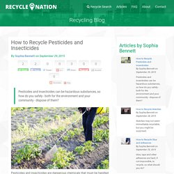 Recycling Pesticides and Insecticides