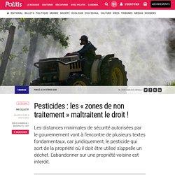 Pesticides : les « zones de non traitement » maltraitent le droit ! par Collectif