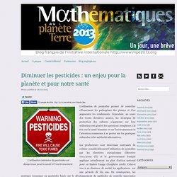 Diminuer les pesticides : un enjeu pour la planète et pour notre santé