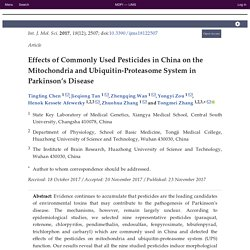 Int. J. Mol. Sci. 2017, 18(12), 2507; Effects of Commonly Used Pesticides in China on the Mitochondria and Ubiquitin-Proteasome System in Parkinson's Disease