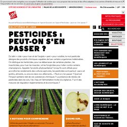 Pesticides : peut-on s'en passer ? - Dossiers documentaires
