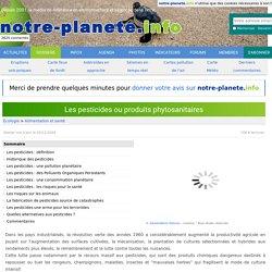 Les pesticides ou produits phytosanitaires - notre-planete.info