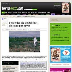 Pesticides : le pollué finit toujours par payer