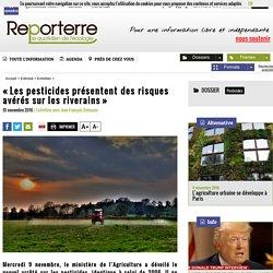 «Les pesticides présentent des risques avérés sur les riverains»