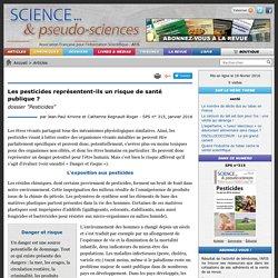 """Les pesticides représentent-ils un risque de santé publique ? - dossier """"Pesticides"""""""