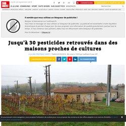 AFP 01/03/16 Jusqu'à 30 pesticides retrouvés dans des maisons proches de cultures