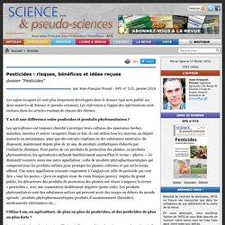 """Pesticides : risques, bénéfices et idées reçues - dossier """"Pesticides"""""""