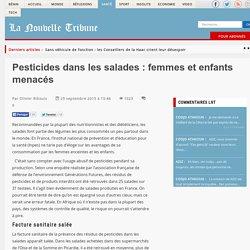 Pesticides dans les salades : femmes et enfants menacés