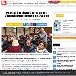 Pesticides dans les vignes: l'inquiétude monte en Médoc - Sud Ouest.fr