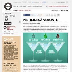 Pesticides à volonté