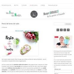 Pesto de fanes de radis - Au four & au moulin
