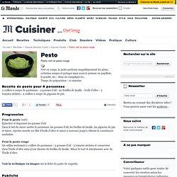 Pesto - Recette de pesto vert et de pesto rouge