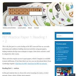 PET Practice Paper 1: Reading 1 + 2