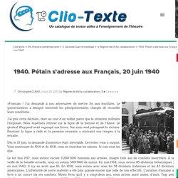 1940. Pétain s'adresse aux Français, 20 juin 1940 Clio Texte