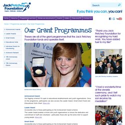 Jack Petchey Foundation – Our Grant Programmes