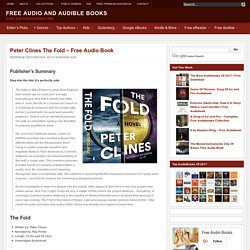 Peter Clines The Fold - Free Audio Book