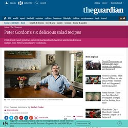 Peter Gordon's six delicious salad recipes