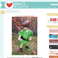 Make It and Love It: Peter Pan Costume