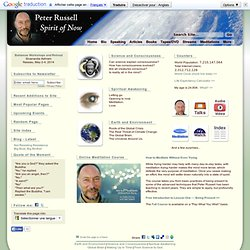 Peter Russell - Spirit of Now - Home Page