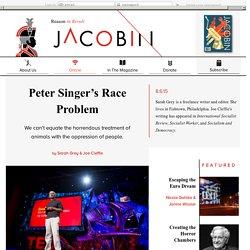 Peter Singer's Race Problem