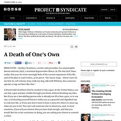 A Death of One's Own - Peter Singer - Project Syndicate