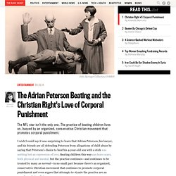 The Adrian Peterson Beating and the Christian Right's Love of Corporal Punishment