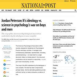 Jordan Peterson: It's ideology vs. science in psychology's war on boys and men