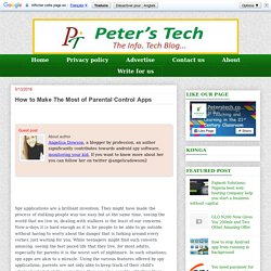 Info. Tech. Blog: How to Make The Most of Parental Control Apps