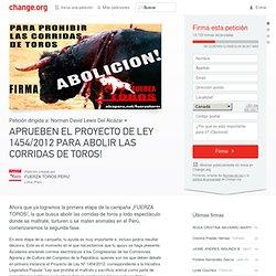 FIRMA para abolir las corridas de toros en el Perú