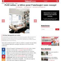 Petit salon : 9 idées pour aménager un séjour sans canapé