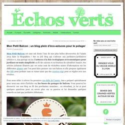Mon Petit Balcon : un blog plein d'éco-astuces pour le potager
