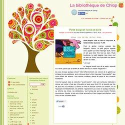 Petit beignet rond et doré - La bibliothèque de Chlop