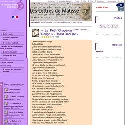 « Le Petit Chaperon Rouge » - Roald Dahl (6è)